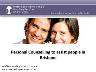 Personal Counselling to assist people in Brisbane