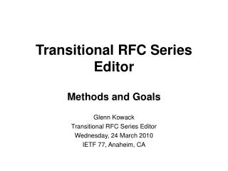 Transitional RFC Series Editor