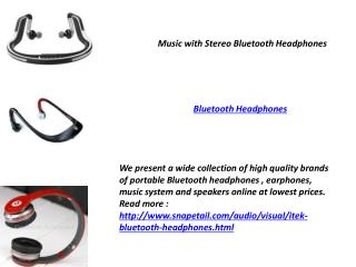 Music with Stereo Bluetooth Headphones