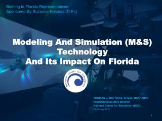Modeling And Simulation (M&S)  Technology  And Its Impact On Florida
