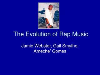 The Evolution of Rap Music