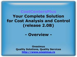 CostCentersPlus Your Complete Solution for Cost Analysis and Control (release 2.0B) - Overview -