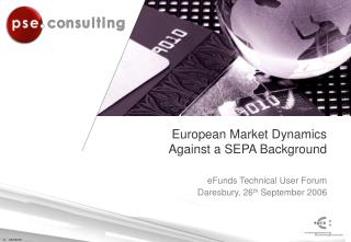 European Market Dynamics Against a SEPA Background
