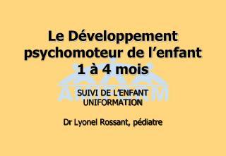 Le Développement psychomoteur de l'enfant 1 à 4 mois