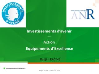 Investissements d'avenir --- Action Equipements d'Excellence