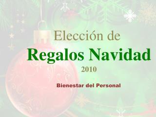 Elecci�n de  Regalos Navidad 2010