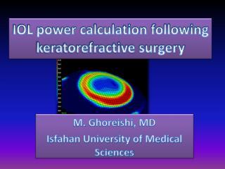 IOL power calculation following  keratorefractive  surgery