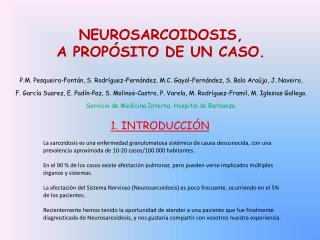 NEUROSARCOIDOSIS, A PROPÓSITO DE UN CASO.