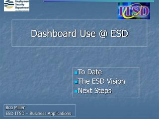 Dashboard Use @ ESD