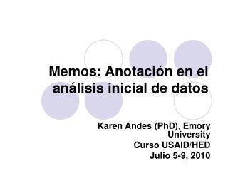 Memos: Anotación en el análisis inicial de datos