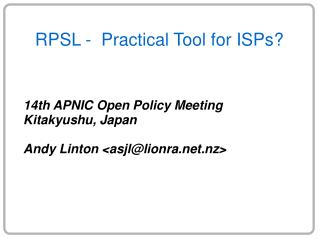 RPSL -  Practical Tool for ISPs?