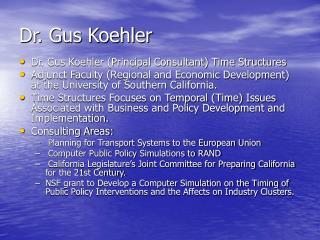 Dr. Gus Koehler
