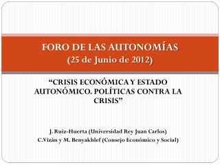 FORO DE LAS AUTONOMÍAS (25  de Junio de 2012)