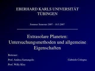 Extrasolare Planeten: Untersuchungsmethoden und allgemeine Eigenschaften