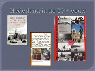 Nederland in de 20 ste  eeuw