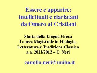 Essere e apparire:  intellettuali e ciarlatani  da Omero ai Cristiani