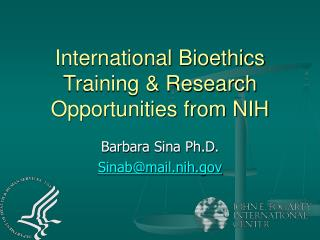 International Bioethics Training  Research Opportunities from NIH
