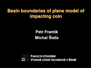 Petr Frantík Michal Štafa