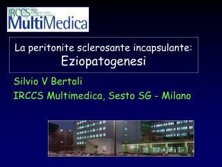 La peritonite sclerosante incapsulante: Eziopatogenesi