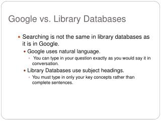 Google vs. Library Databases