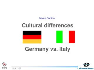 Cultural differences  Germany vs. Italy
