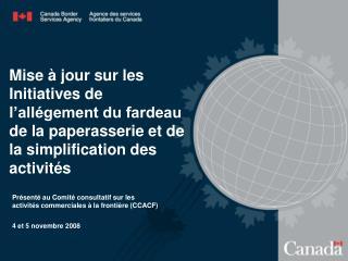 Présenté au Comité consultatif sur les  activités commerciales à la frontière (CCACF)
