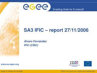 SA3 IFIC – report 27/11/2006