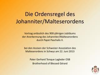 Die Ordensregel des Johanniter/Malteserordens