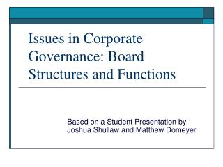 Issues in Corporate Governance: Board Structures and Functions