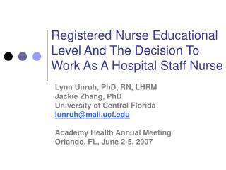 Registered Nurse Educational Level And The Decision To Work As A Hospital Staff Nurse