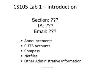 CS105 Lab 1 – Introduction Section: ??? TA: ??? Email: ???