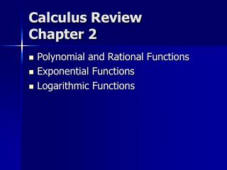 Calculus Review Chapter 2