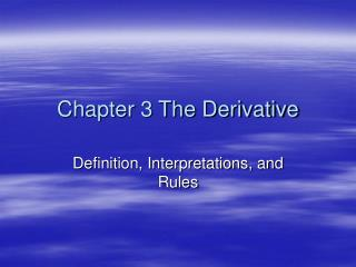 Chapter 3 The Derivative
