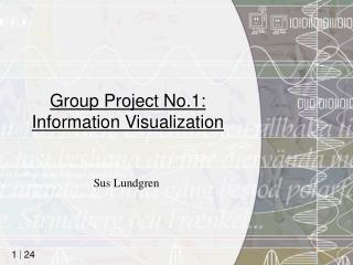 Group Project No.1: Information Visualization