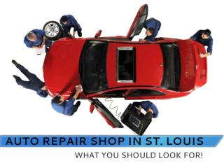 Full Service Auto Repair Shop in St. Louis � Find the Best!