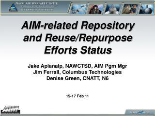 AIM-related Repository and Reuse/Repurpose Efforts Status