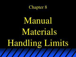 Manual Materials Handling Limits