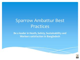Sparrow  Ambattur  Best Practices