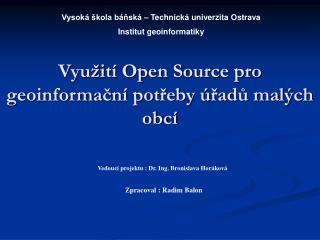 Využití Open Source pro geoinformační potřeby úřadů malých obcí