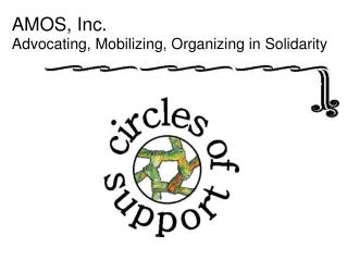 AMOS, Inc.  Advocating, Mobilizing, Organizing in Solidarity