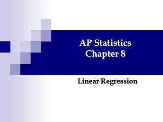AP Statistics Chapter 8