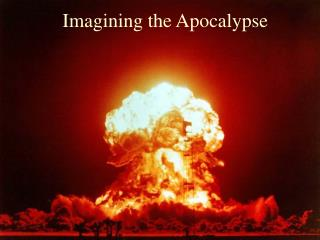 Imagining the Apocalypse