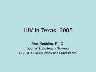 HIV in Texas, 2005