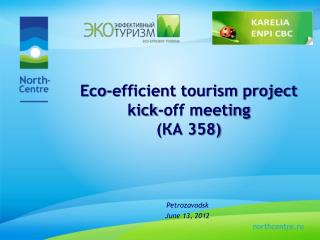 Eco-efficient tourism project  kick-off meeting (КА 358)
