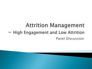 Attrition Management - High Engagement and Low Attrition