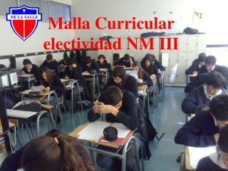 Malla Curricular electividad NM III