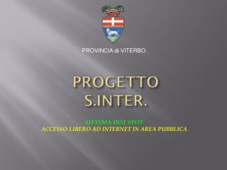 SISTEMA HOT SPOT ACCESSO LIBERO AD INTERNET IN AREA PUBBLICA