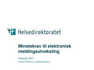 Minstekrav til elektronisk meldingsutveksling