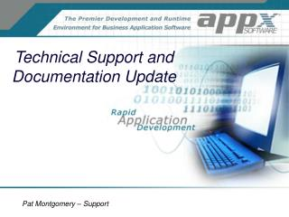 Technical Support and Documentation Update