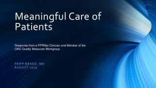 Meaningful Care of Patients